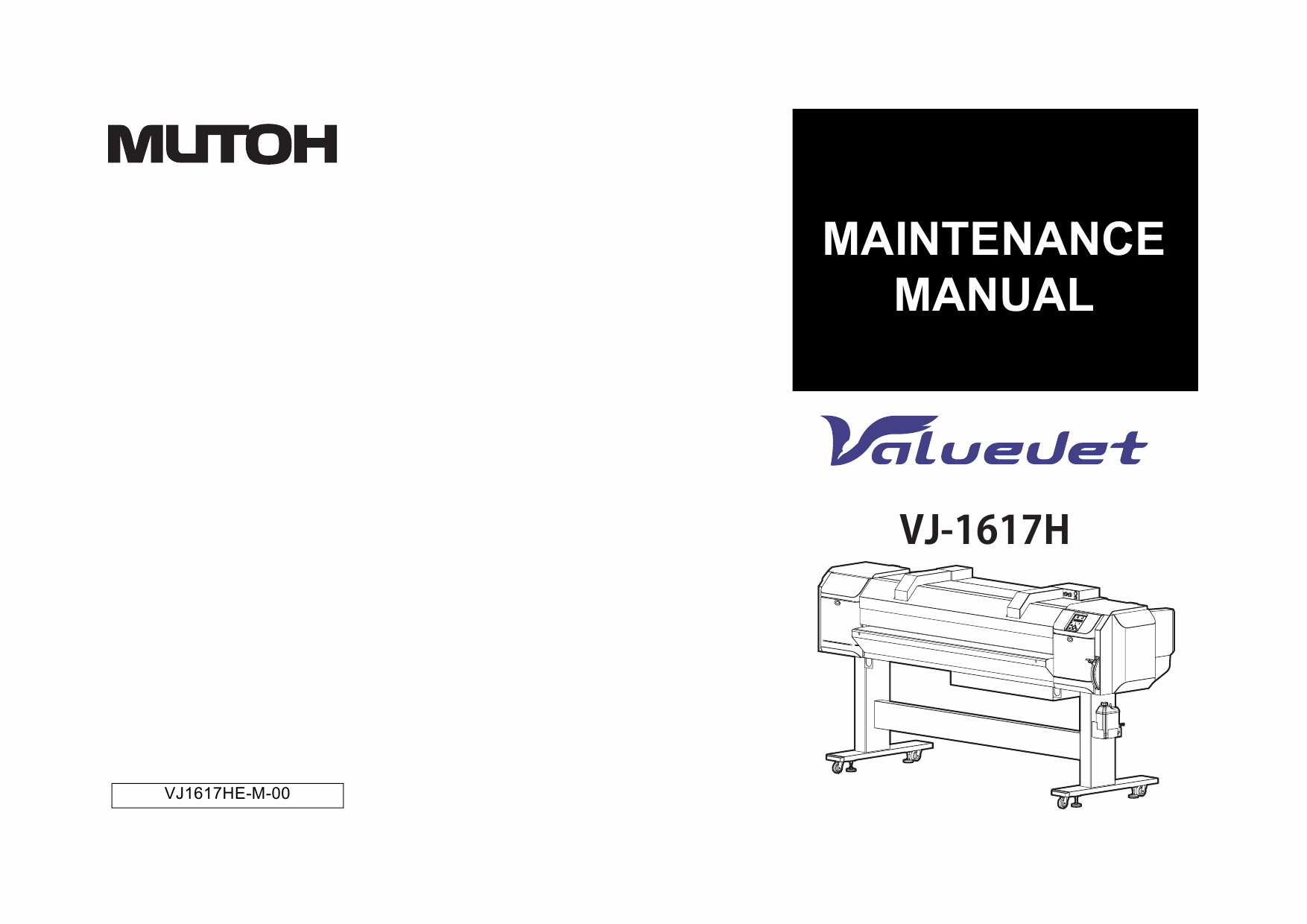 MUTOH ValueJet VJ 1617H MAINTENANCE Service and Parts Manual-1